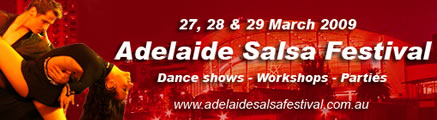 • Adelaide's Salsa Connection Dance Studio Performing and Teaching at the 2009 Adelaide Salsa Festival •